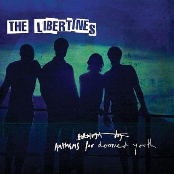 TheLibertines_AnthemsForDoomedYouth